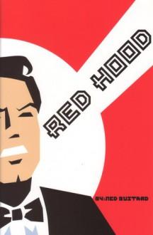 Red Hood - Ned Bustard