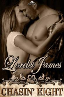 Chasin' Eight: Rough Riders Series, Book 11 - Lorelei James
