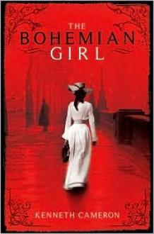 The Bohemian Girl - Kenneth M. Cameron