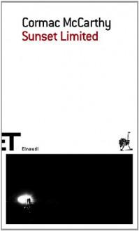 Sunset Limited (Einaudi tascabili. Scrittori) - Cormac McCarthy
