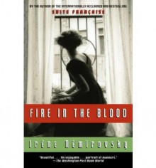 [ Fire in the Blood (Vintage International (Paperback)) [ FIRE IN THE BLOOD (VINTAGE INTERNATIONAL (PAPERBACK)) BY Nemirovsky, Irene ( Author ) Jul-15-2008[ FIRE IN THE BLOOD (VINTAGE INTERNATIONAL (PAPERBACK)) [ FIRE IN THE BLOOD (VINTAGE INTERNATIONAL ( - Irene Nemirovsky