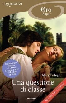 Una questione di classe (Frazer, #1-2) - Mary Balogh