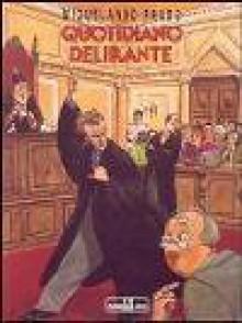 Quotidiano Delirante - Miguelanxo Prado