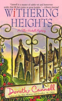 Withering Heights (Ellie Haskell Mystery, #12) - Dorothy Cannell
