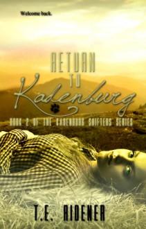 Return to Kadenburg - T.E. Ridener