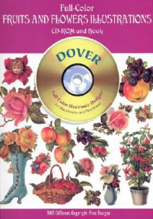 Full-Color Fruits and Flowers Illustrations CD-ROM and Book - Dover Publications Inc.