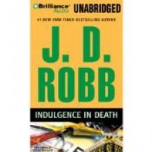 Indulgence in Death - J.D. Robb, Susan Ericksen