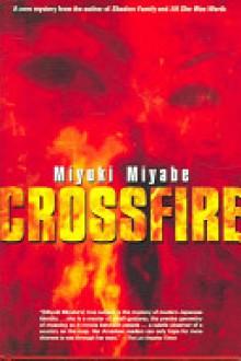 Crossfire - Miyuki Miyabe,Deborah Stuhr Iwabuchi,Anna Husson Isozaki