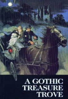 A Gothic Treasure Trove: Moonraker's Bride / The Golden Unicorn / Kirkland Revels / Wings of the Falcon / Lady of Mallow / River Rising - Madeleine Brent, Victoria Holt, Barbara Michaels, Dorothy Eden, Jessica North, Phyllis A. Whitney