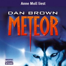Meteor - Dan Brown, Anne Moll