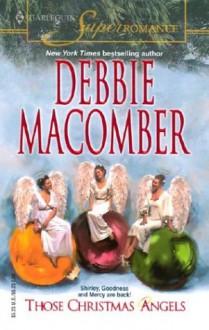 Those Christmas Angels - Debbie Macomber