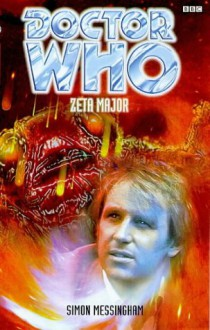 Doctor Who: Zeta Major - Simon Messingham