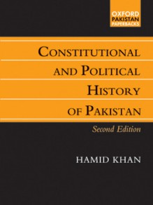 Constitutional And Political History Of Pakistan - Hamid Khan