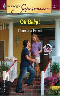 Oh Baby! - Pamela Ford