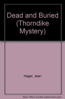 Dead and Buried - Jean Hager