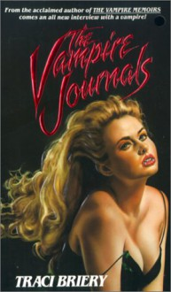 The Vampire Journals - Traci Briery