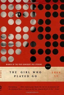 The Girl Who Played Go - Shan Sa,Adriana Hunter