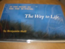 The Way to Life: At the Heart of the Tao Te Ching - Benjamin Hoff