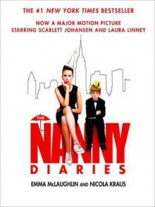 The Nanny Diaries (Audio) - Emma McLaughlin, Nicola Kraus, Kathe Mazur