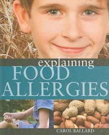 Explaining Food Allergies - Carol Ballard