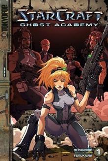 StarCraft: Ghost Academy Volume 1 - Keith R.A. DeCandido, Fernando Heinz Furukawa