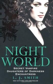 Secret Vampire, Daughters of Darkness, and Enchantress (Night World, #1-3) - L.J. Smith