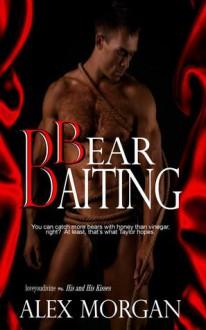 Bear Baiting - Alex Morgan