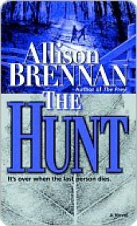 The Hunt - Allison Brennan