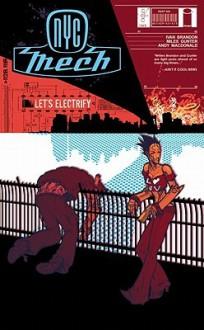 NYC Mech Vol, 1: Let's Electrify - Ivan Brandon, Miles Gunter