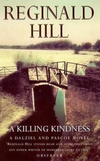 A Killing Kindness - Reginald Hill