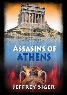 Assassins of Athens (Audio) - Jeffrey Siger