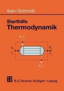 Starthilfe Thermodynamik - Jürgen Schmidt