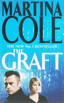 The Graft - Martina Cole