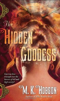 The Hidden Goddess - M. K. Hobson