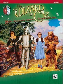The Wizard of Oz Instrumental Solos: Clarinet: Level 2-3 [With CD (Audio)] - E.Y. Harburg