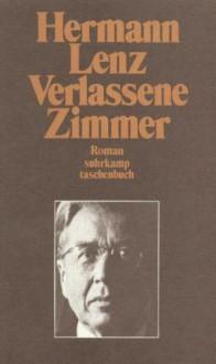 Verlassene Zimmer - Hermann Lenz