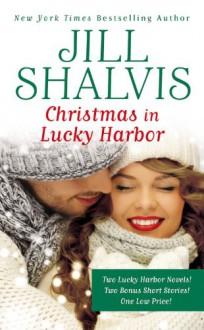 Christmas in Lucky Harbor - Jill Shalvis