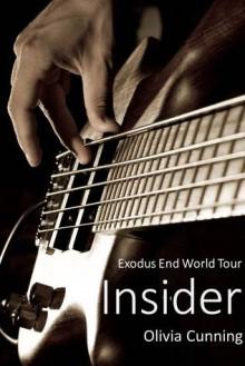 Insider (Exodus End, #1) - Olivia Cunning