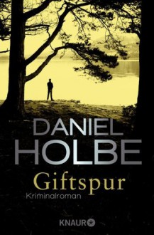 Giftspur - Daniel Holbe