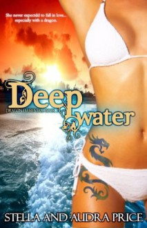Deep Water (Dragon Elementals) - Stella Price, Audra Price