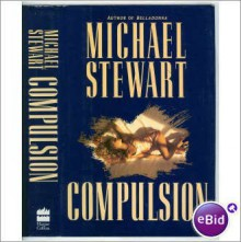 Compulsion - Michael Stewart