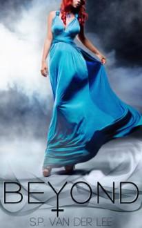 Beyond - S.P. van der Lee