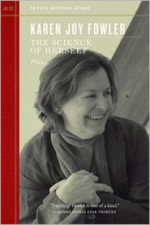 The Science of Herself - Karen Joy Fowler