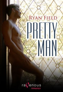 Pretty Man - Ryan Field