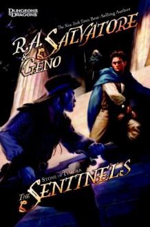 The Sentinels (Forgotten Realms: Stone of Tymora #3) - R.A. Salvatore, Geno Salvatore