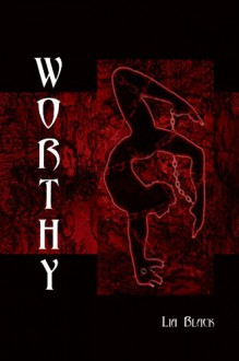 Worthy - Lia Black