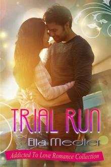 Trial Run - Ella Medler