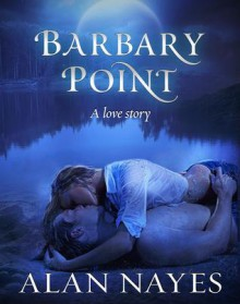 Barbary Point - Alan Nayes