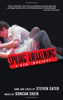 Spring Awakening - Steven Sater, Duncan Sheik