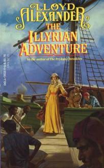 The Illyrian Adventure - Lloyd Alexander